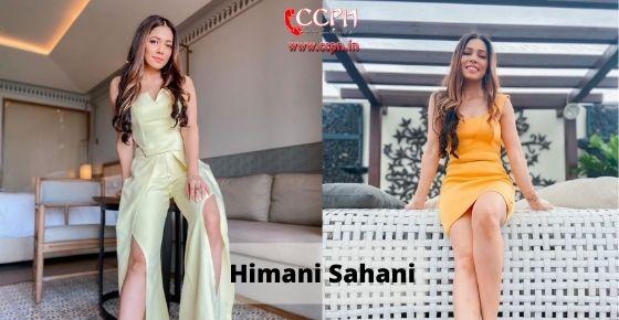 How to contact Himani Sahni
