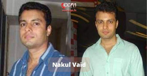 How to contact Nakul Vaid