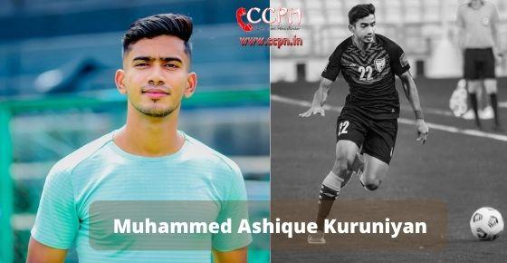 How to contact Muhammed Ashique Kuruniyan