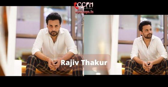 How to contact Rajiv Thakur