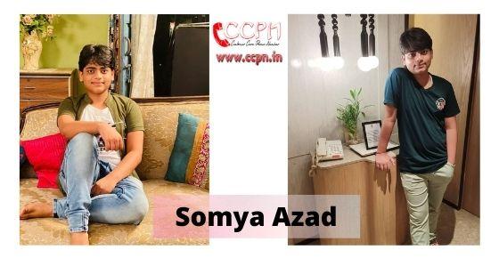 How to contact Somya Azad