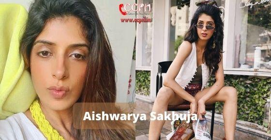 how to contact Aishwarya Sakhuja