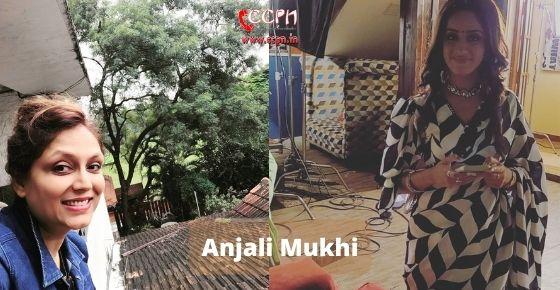 How to contact Anjali Mukhi