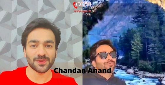 How to contact Chandan Anand
