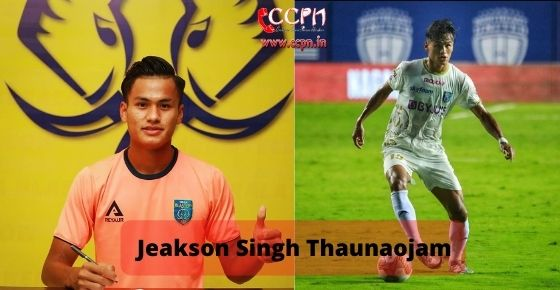 How to contact Jeakson Singh Thaunaojam