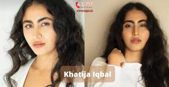 How to contact Khatija Iqbal