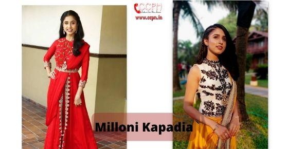 How to contact Milloni Kapadia