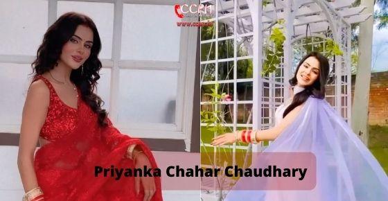 Priyanka Chahar Chaudhary
