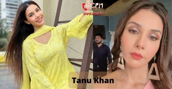 How to contact Tanu Khan