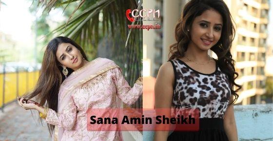 How to contact Sana Amin Sheikh