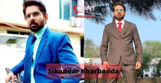 How to contact Sikandar Kharbanda