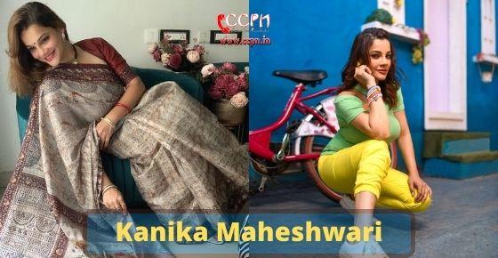 How to contact Kanika-Maheshwari